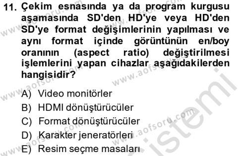 Radyo ve Televizyonda Ölçü Bakım Dersi Tek Ders Sınavı Deneme Sınav Soruları 11. Soru