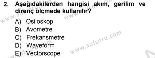 Radyo ve Televizyonda Ölçü Bakım Dersi 2013 - 2014 Yılı Tek Ders Sınav Soruları 2. Soru