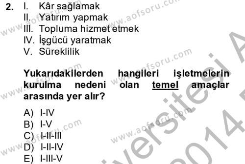Radyo ve Televizyon İşletmeciliği Dersi 2013 - 2014 Yılı (Final) Dönem Sonu Sınav Soruları 2. Soru