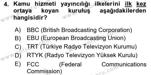 Radyo ve Televizyon İşletmeciliği Dersi 2016 - 2017 Yılı 3 Ders Sınav Soruları 4. Soru
