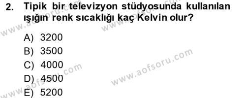 Radyo ve Televizyon Stüdyoları Dersi 2014 - 2015 Yılı (Vize) Ara Sınav Soruları 2. Soru
