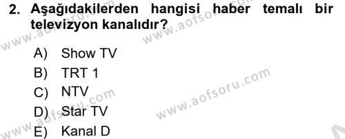 Radyo ve Televizyon Stüdyoları Dersi 2015 - 2016 Yılı (Final) Dönem Sonu Sınav Soruları 2. Soru