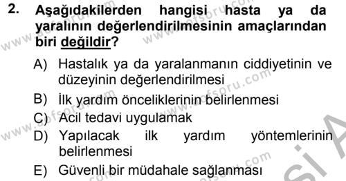 Sosyal Hizmet Bölümü 2. Yarıyıl Temel İlk Yardım Bilgisi Dersi 2013 Yılı Bahar Dönemi Ara Sınavı 2. Soru