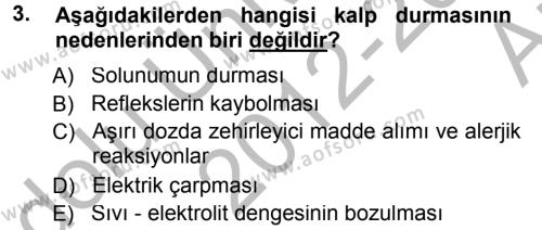 Özel Güvenlik ve Koruma Bölümü 2. Yarıyıl Temel İlk Yardım Bilgisi Dersi 2013 Yılı Bahar Dönemi Ara Sınavı 3. Soru