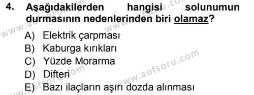 Sosyal Hizmet Bölümü 2. Yarıyıl Temel İlk Yardım Bilgisi Dersi 2013 Yılı Bahar Dönemi Ara Sınavı 4. Soru