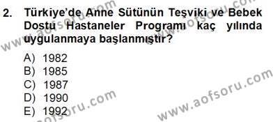 Sosyal Hizmet Bölümü 2. Yarıyıl Anne Çocuk Sağlığı Ve İlkyardım Dersi 2013 Yılı Bahar Dönemi Dönem Sonu Sınavı 2. Soru