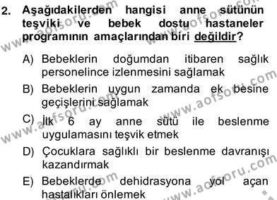 Anne Çocuk Sağlığı Ve İlkyardım Dersi 2013 - 2014 Yılı (Vize) Ara Sınav Soruları 2. Soru