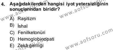 Anne Çocuk Sağlığı Ve İlkyardım Dersi 2013 - 2014 Yılı (Vize) Ara Sınav Soruları 4. Soru