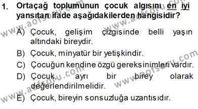 Çocuk Ruh Sağlığı Dersi 2013 - 2014 Yılı (Final) Dönem Sonu Sınav Soruları 1. Soru