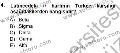 Sağlık Yönetimi Bölümü 5. Yarıyıl Tıbbi Terminoloji Dersi 2013 Yılı Güz Dönemi Ara Sınavı 4. Soru