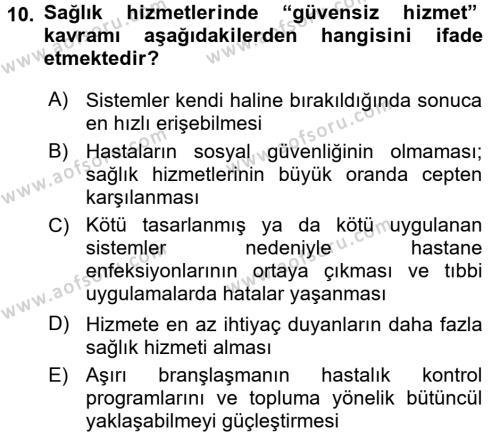 Sağlık Kurumları Yönetimi 1 Dersi Ara Sınavı Deneme Sınav Soruları 10. Soru