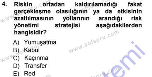 Sağlık Kurumlarında Operasyon Yönetimi Dersi 2012 - 2013 Yılı (Final) Dönem Sonu Sınav Soruları 4. Soru