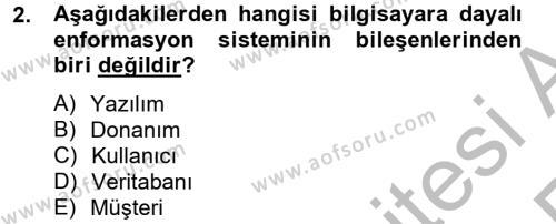 Sağlık Kurumlarında Bilgi Sistemleri Dersi 2012 - 2013 Yılı (Vize) Ara Sınav Soruları 2. Soru