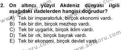 Kültürel Miras ve Turizm Bölümü 3. Yarıyıl Akdeniz Uygarlıkları Sanatı Dersi 2013 Yılı Güz Dönemi Ara Sınavı 2. Soru