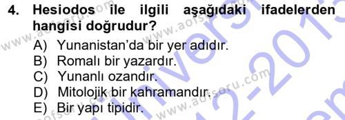Kültürel Miras ve Turizm Bölümü 3. Yarıyıl Akdeniz Uygarlıkları Sanatı Dersi 2013 Yılı Güz Dönemi Dönem Sonu Sınavı 4. Soru