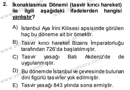 Kültürel Miras ve Turizm Bölümü 3. Yarıyıl Akdeniz Uygarlıkları Sanatı Dersi 2014 Yılı Güz Dönemi Dönem Sonu Sınavı 2. Soru