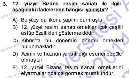 Kültürel Miras ve Turizm Bölümü 3. Yarıyıl Akdeniz Uygarlıkları Sanatı Dersi 2014 Yılı Güz Dönemi Dönem Sonu Sınavı 3. Soru