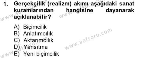 İngilizce Öğretmenliği Bölümü 4. Yarıyıl Güzel Sanatlar Dersi 2013 Yılı Bahar Dönemi Dönem Sonu Sınavı 1. Soru