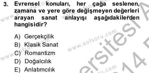 İngilizce Öğretmenliği Bölümü 4. Yarıyıl Güzel Sanatlar Dersi 2014 Yılı Bahar Dönemi Ara Sınavı 3. Soru