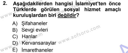 Sosyal Hizmete Giriş Dersi 2012 - 2013 Yılı Dönem Sonu Sınavı 2. Soru
