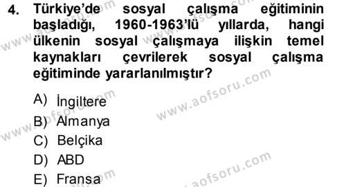 Sosyal Hizmet Bölümü 1. Yarıyıl Sosyal Hizmete Giriş Dersi 2014 Yılı Güz Dönemi Ara Sınavı 4. Soru