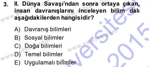 Sosyal Bilimler Bölümü 1. Yarıyıl Sosyal Hizmete Giriş Dersi 2015 Yılı Güz Dönemi Ara Sınavı 3. Soru