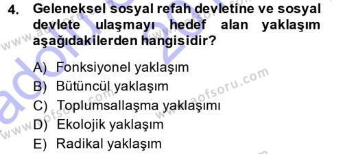 Sosyal Bilimler Bölümü 1. Yarıyıl Sosyal Hizmete Giriş Dersi 2015 Yılı Güz Dönemi Ara Sınavı 4. Soru