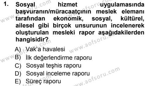 Sosyal Hizmete Giriş Dersi 2014 - 2015 Yılı Dönem Sonu Sınavı 1. Soru