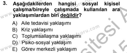 Sosyal Hizmet Bölümü 1. Yarıyıl Sosyal Hizmete Giriş Dersi 2015 Yılı Güz Dönemi Dönem Sonu Sınavı 3. Soru