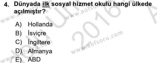 Sosyal Hizmete Giriş Dersi 2016 - 2017 Yılı (Vize) Ara Sınav Soruları 4. Soru
