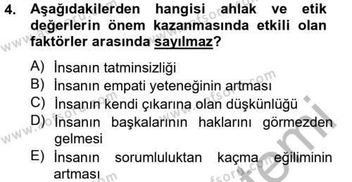 Sosyal Bilimler Bölümü 2. Yarıyıl İş Etiği Dersi 2013 Yılı Bahar Dönemi Ara Sınavı 4. Soru