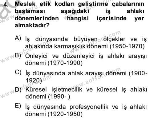 Sosyal Bilimler Bölümü 2. Yarıyıl İş Etiği Dersi 2014 Yılı Bahar Dönemi Ara Sınavı 4. Soru