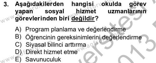 Sosyal Hizmet Kuruluşları Dersi 2012 - 2013 Yılı Dönem Sonu Sınavı 3. Soru