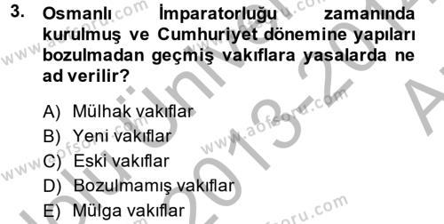 Sosyal Bilimler Bölümü 2. Yarıyıl Sosyal Hizmet Kuruluşları Dersi 2014 Yılı Bahar Dönemi Ara Sınavı 3. Soru