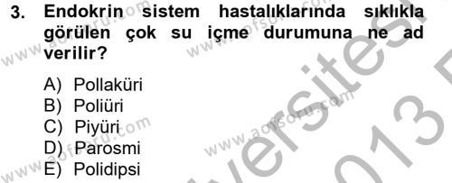 Sosyal Bilimler Bölümü 2. Yarıyıl Temel Sağlık Hizmetleri Dersi 2013 Yılı Bahar Dönemi Ara Sınavı 3. Soru