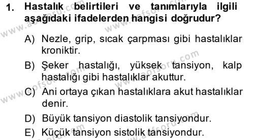 Sosyal Bilimler Bölümü 2. Yarıyıl Temel Sağlık Hizmetleri Dersi 2014 Yılı Bahar Dönemi Ara Sınavı 1. Soru