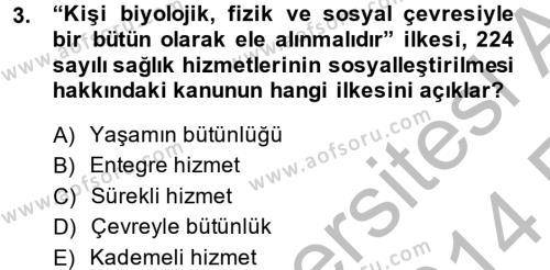 Sosyal Bilimler Bölümü 2. Yarıyıl Temel Sağlık Hizmetleri Dersi 2014 Yılı Bahar Dönemi Ara Sınavı 3. Soru