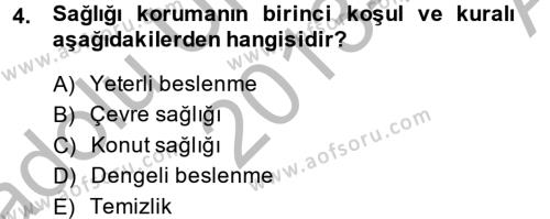 Sosyal Bilimler Bölümü 2. Yarıyıl Temel Sağlık Hizmetleri Dersi 2014 Yılı Bahar Dönemi Ara Sınavı 4. Soru