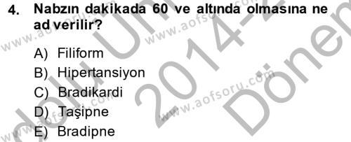 Sosyal Bilimler Bölümü 2. Yarıyıl Temel Sağlık Hizmetleri Dersi 2015 Yılı Bahar Dönemi Dönem Sonu Sınavı 4. Soru