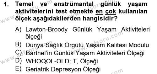 Yaşlı Bakımı Bölümü 2. Yarıyıl Temel Bakım Hizmetleri Dersi 2013 Yılı Bahar Dönemi Ara Sınavı 1. Soru
