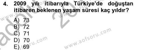 Yaşlı Bakımı Bölümü 2. Yarıyıl Temel Bakım Hizmetleri Dersi 2013 Yılı Bahar Dönemi Ara Sınavı 4. Soru