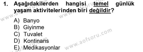 Yaşlı Bakımı Bölümü 2. Yarıyıl Temel Bakım Hizmetleri Dersi 2013 Yılı Bahar Dönemi Dönem Sonu Sınavı 1. Soru