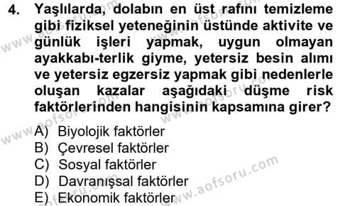 Sosyal Bilimler Bölümü 2. Yarıyıl Temel Bakım Hizmetleri Dersi 2013 Yılı Bahar Dönemi Dönem Sonu Sınavı 4. Soru