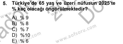 Sosyal Bilimler Bölümü 2. Yarıyıl Temel Bakım Hizmetleri Dersi 2015 Yılı Bahar Dönemi Dönem Sonu Sınavı 5. Soru