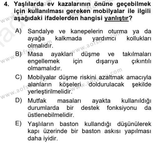 Yaşlı Bakımı Bölümü 2. Yarıyıl Temel Bakım Hizmetleri Dersi 2016 Yılı Bahar Dönemi Ara Sınavı 4. Soru