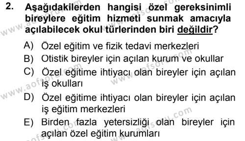 Özel Gereksinimli Bireyler ve Bakım Hizmetleri Dersi 2014 - 2015 Yılı Ara Sınavı 2. Soru