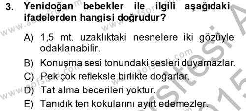 Özel Gereksinimli Bireyler ve Bakım Hizmetleri Dersi 2014 - 2015 Yılı Dönem Sonu Sınavı 3. Soru