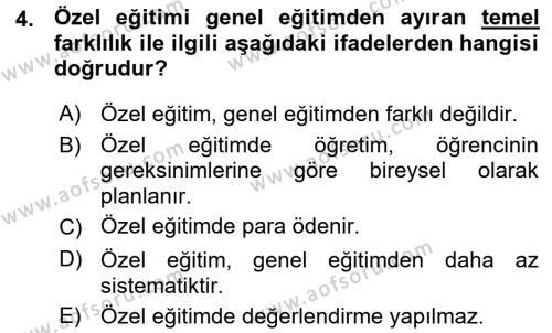 Özel Gereksinimli Bireyler ve Bakım Hizmetleri Dersi 2015 - 2016 Yılı Ara Sınavı 4. Soru