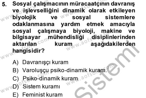 Sosyal Bilimler Bölümü 4. Yarıyıl Sosyal Hizmet Uygulamaları Dersi 2014 Yılı Bahar Dönemi Ara Sınavı 5. Soru