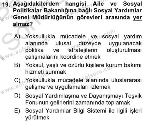 Sosyal Hizmet Uygulamaları Dersi Dönem Sonu Sınavı Deneme Sınav Soruları 19. Soru